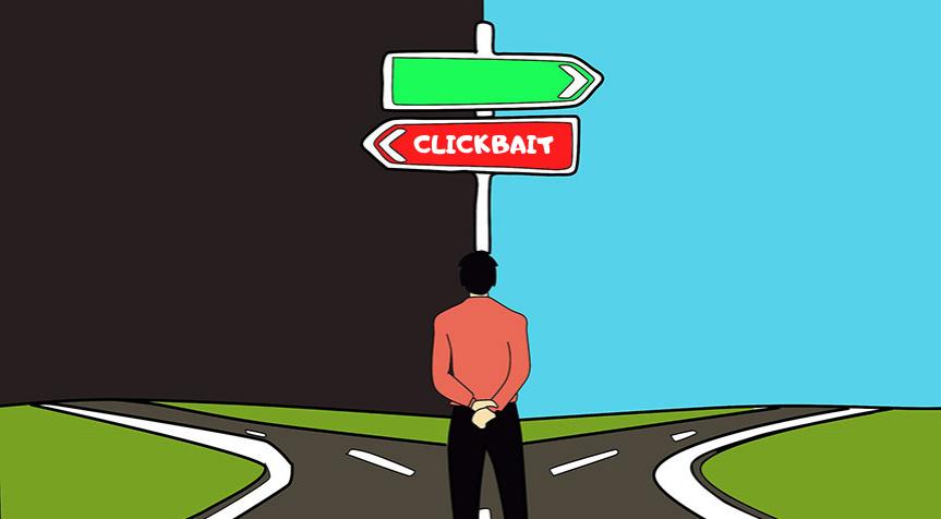 Clickbait: perché non farlo